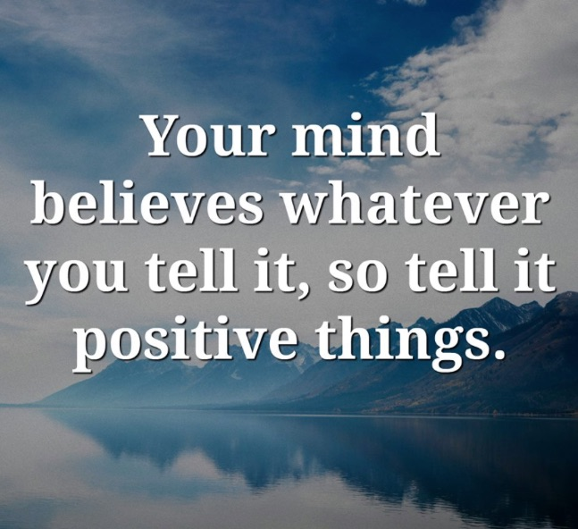 your mind believes